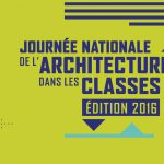 Journée Nationale de l'Architecture dans les classes.